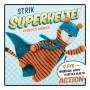 Strik superhelte! - Bok av Rebecca Danger