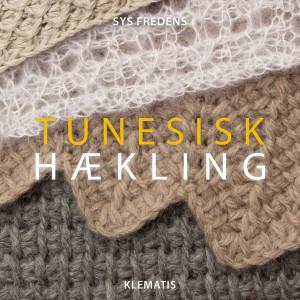 Tunesisk Hækling - Bok av Sys Fredens