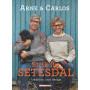 Strik fra Setesdal - Bok på dansk av Arne Nerjordet og Carlos Zachrison