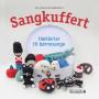 Sangkuffert - Hæklerier til børnesange - Bok av Pia Iskov Meulengracht