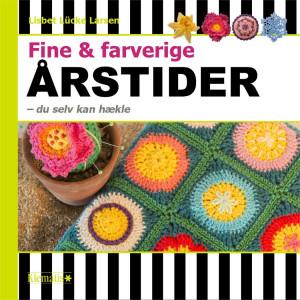 Fine og farverige årstider - du selv kan hækle - Bok av Lisbet Lücke Larsen