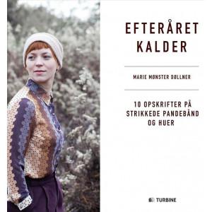 Efteråret kalder - Bok av Marie Mønster Døllner