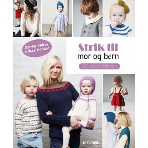 Strik til mor og barn - Bok av Charlott Pettersen