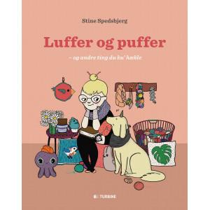 Luffer og Puffer - og andre ting du ku' hækle - Bok av Stine Spedsbjerg