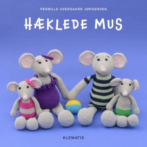 Hæklede mus - Bok av Pernille Overgaard Jørgensen