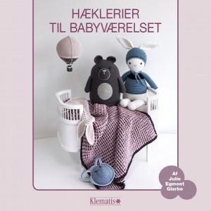 Hæklerier til babyværelset - Bok av Julie Egmont Glarbo